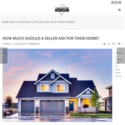 How much should a seller ask for their home? - Cash Buyer New Jersey