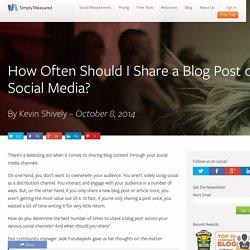 How Often Should I Share a Blog Post on Social Media?