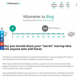 "Why you should share your ""secret"" startup idea with anyone who will listen"