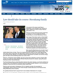Law should take its course: Steenkamp family:Friday 9 October 2015