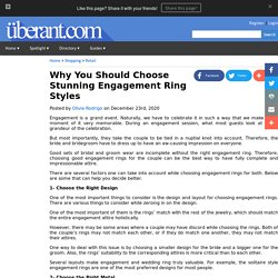Why You Should Choose Stunning Engagement Ring Styles