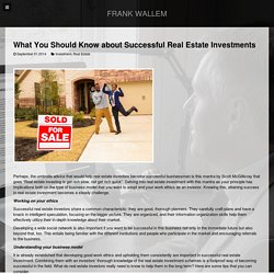 What You Should Know about Successful Real Estate Investments