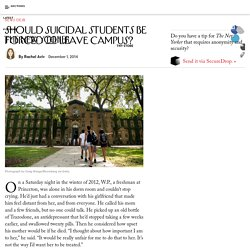 Should Suicidal Students Be Forced to Leave Campus?