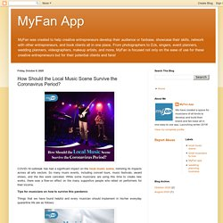 MyFan App: How Should the Local Music Scene Survive the Coronavirus Period?