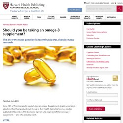 Should you be taking an omega-3 supplement?