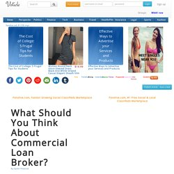 What Should You Think About Commercial Loan Broker?