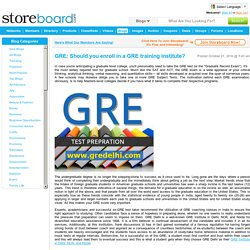 GRE: Should you enroll in a GRE training institute?