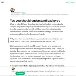 Yes you should understand backprop – Andrej Karpathy – Medium