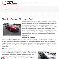 Should I Buy an Old Used Car Happy Auto Greer Sc