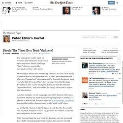 Should The NYT Be a Truth Vigilante?