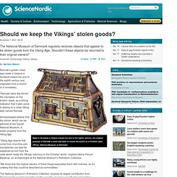 Should we keep the Vikings' stolen goods?