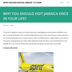 WHY YOU SHOULD VISIT JAMAICA ONCE IN YOUR LIFE?