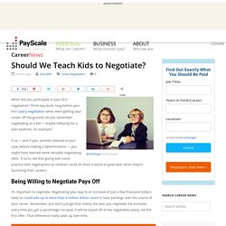 Should We Teach Kids to Negotiate?