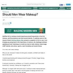 Should Men Wear Makeup?