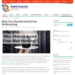 Why You Should Avoid Free Webhosting - Geek Crunch Reviews