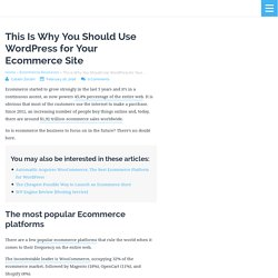 This Is Why You Should Use WordPress for Your Ecommerce Site