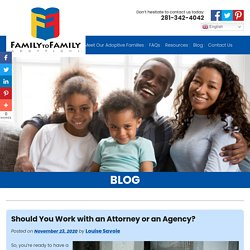 Should You Work with an Attorney or an Agency?