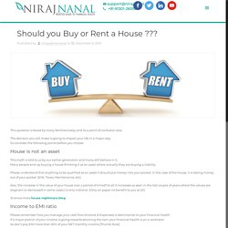 Should you Buy or Rent a House ???