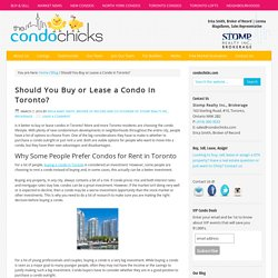 Buying or Leasing a condo in Toronto - What is the better option?