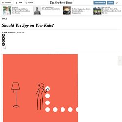 Should You Spy on Your Kids?
