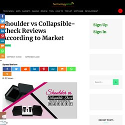 Shoulder vs Collapsible- Check Reviews According to Market
