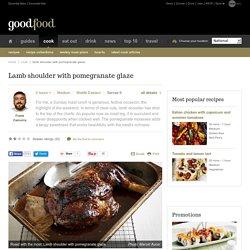 Lamb shoulder with pomegranate glaze Recipe - Middle Eastern