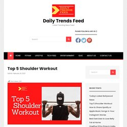 Top 5 Shoulder Workout - Daily Trends Feed