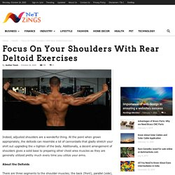 Focus On Your Shoulders With Rear Deltoid Exercises