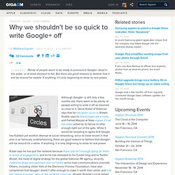 Why we shouldn't be so quick to write Google+ off