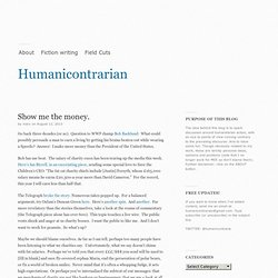 Show me the money. « Humanicontrarian