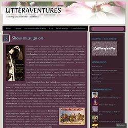 Littéraventures 16/08/14 - Show must go on