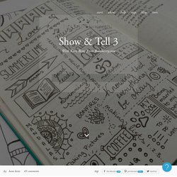 Show & Tell 3 - Bullet Journal