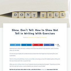 Show, Don't Tell: How to Show Not Tell in Writing With Examples