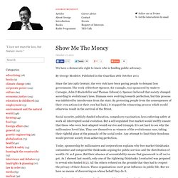"George Monbiot ""Show Me The Money"""