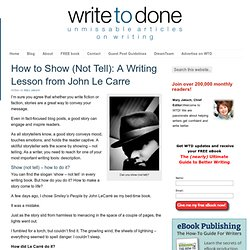 How to Show (Not Tell): A Writing Lesson from John LeCarre