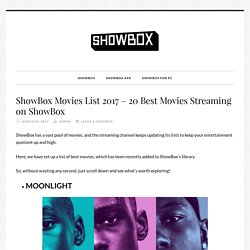 ShowBox Movies List 2017 - 20 Best Movies Streaming on ShowBox