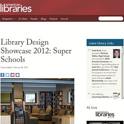 Library Design Showcase 2012: Super Schools