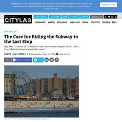 """New Book """"To the End of the Line"""" Showcases 36 Adventures on NYC Subway Routes"""