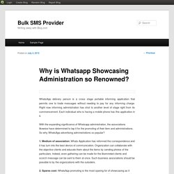 Why is Whatsapp Showcasing Administration so Renowned?