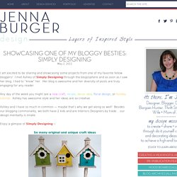 Showcasing One of my Bloggy Besties: Simply Designing - Jenna Burger