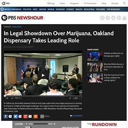 In Legal Showdown Over Marijuana, Oakland Dispensary Takes Leading Role