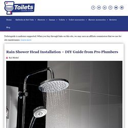 Rain Shower Head Installation - DIY Guide from Pro Plumbers