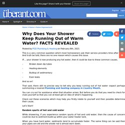 Why Does Your Shower Keep Running Out of Warm Water? FACTS REVEALED