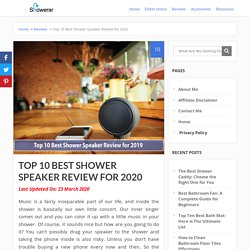 Top 10 Best Shower Speaker Review for 2020 - Showerar.com