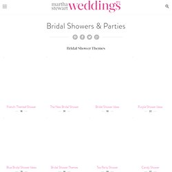 Bridal Showers | Martha Stewart Weddings