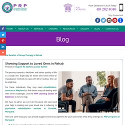 Showing Support to Loved Ones in Rehab