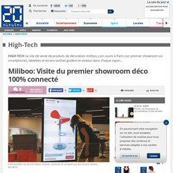 Miliboo: Visite du premier showroom déco 100% connecté