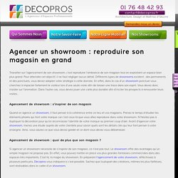 Agencer un showroom : reproduire son magasin en grand