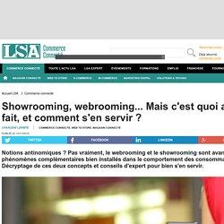 Showrooming, webrooming... Mais c'est quoi au...
