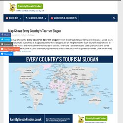 Map Shows Every Country's Tourism Slogan